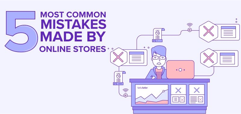 five_most_common_mistakes_made_by_online_stores