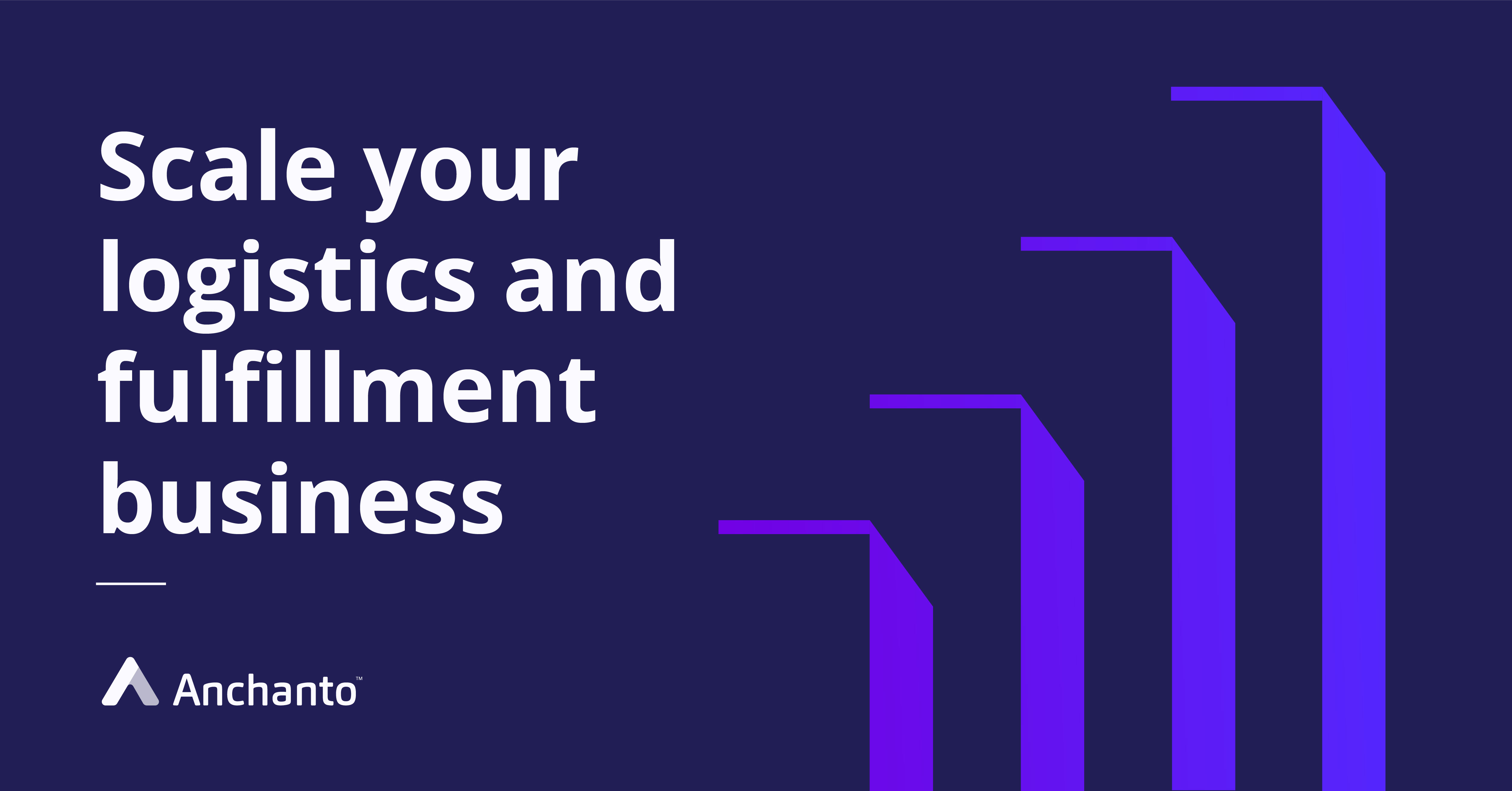 Scaling your logistics and fulfillment business with the right technology.